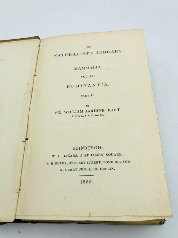 William Jardine - Naturalist's Library: Mammalia, Volume IV, Ruminantia, Part II - 1836