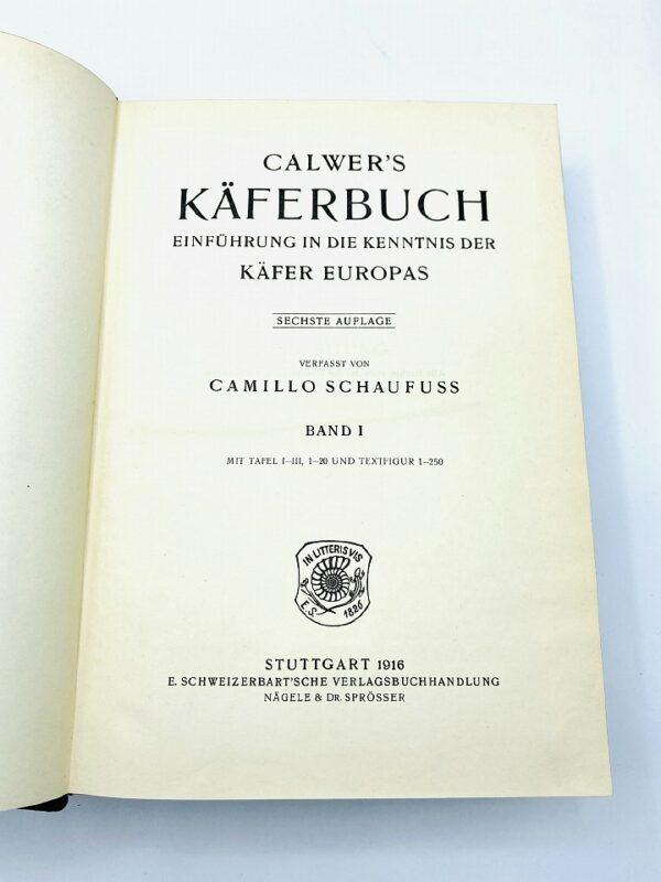 Camillo Schaufuss - Calwer's Käferbuch - 1916