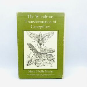 The Wondrous Transformation of Caterpillars (Merian, Maria Sibylla), 1978